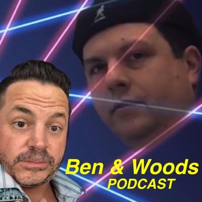 Ben and Woods