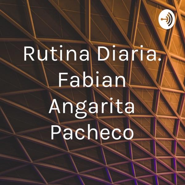 Rutina Diaria. Fabian Angarita Pacheco