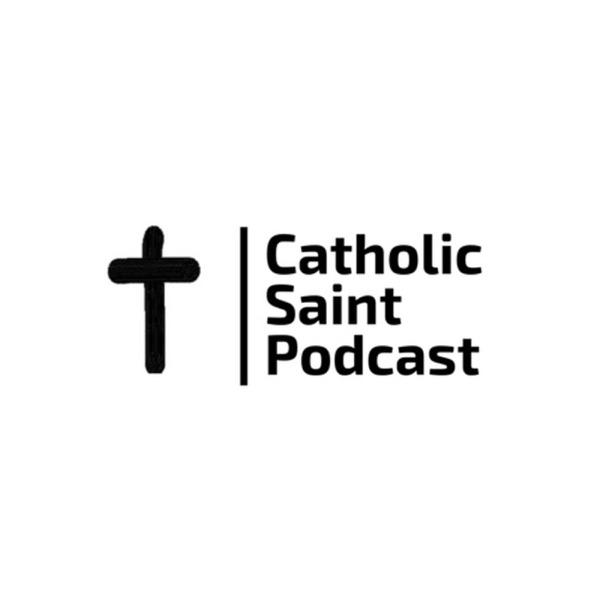 Catholic Saint Podcast