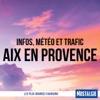 INFOS, METEO et TRAFIC de Nostalgie Aix artwork