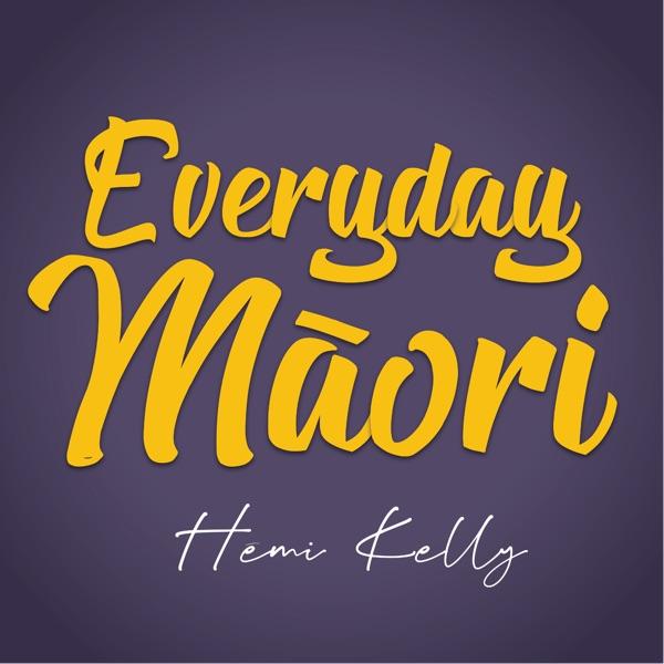 Everyday Māori