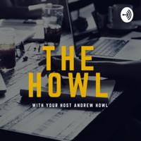 Andrew Howl podcast