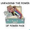 Unpacking the Power of Power Pack artwork