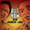 Out Now With Aaron and Abe artwork
