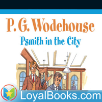 Psmith in the City by P. G. Wodehouse podcast