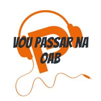 Vou passar na OAB podcast