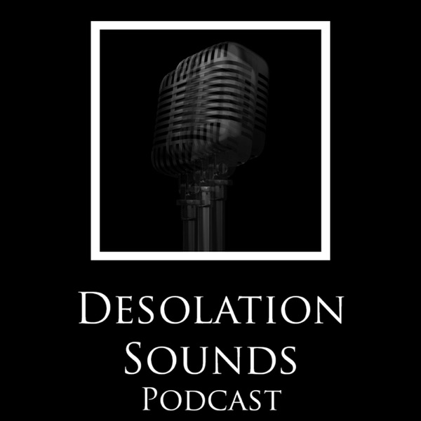 Desolation Sounds Podcast