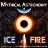 Mythical Astronomy of Ice and Fire artwork