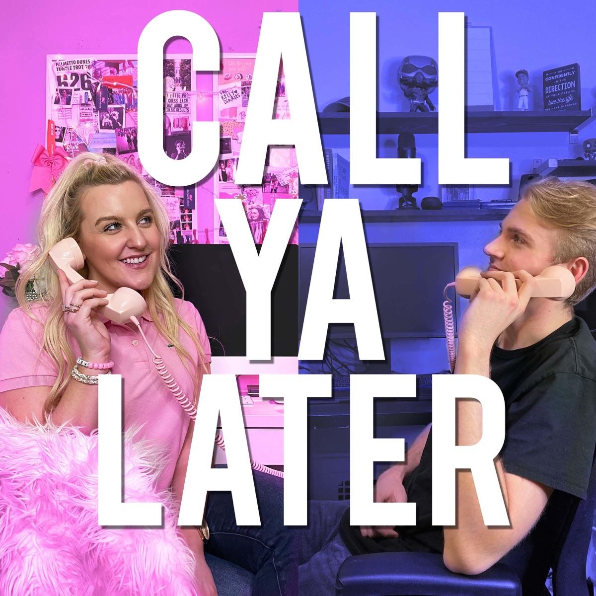 Call Ya Later