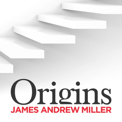 Origins with James Andrew Miller:Cadence13