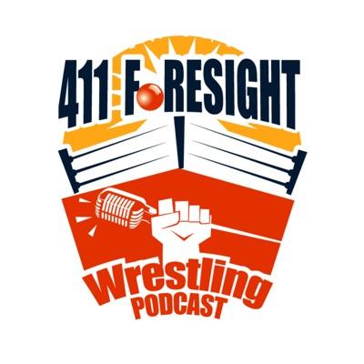 The 411 Foresight Wrestling Podcast