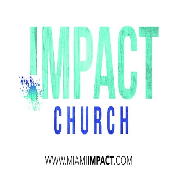 Impact Church's Podcast