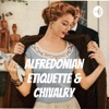 Alfredonian Etiquette & Chivalry artwork