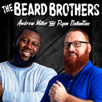 Beard Brothers Live Podcast podcast