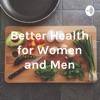 Better Health for Women and Men artwork
