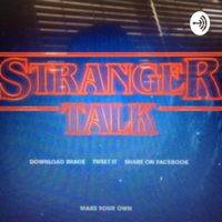 Stranger Talk podcast