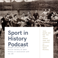Sport in History Podcast podcast