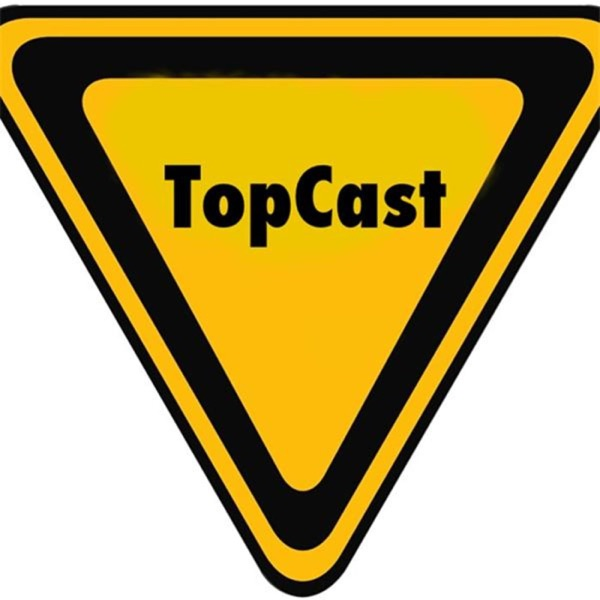 TopCast:Because you can handle the truth