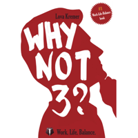 Why Not 3? Work-Life Balance for Entrepreneurs podcast