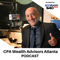 CPA Wealth Advisors Atlanta Podcast: How to Prioritize Retirement Planning, While Maximizing Social Security and Other Assets podcast