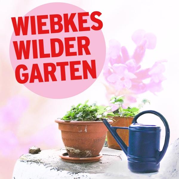 Wiebkes wilder Garten   rbbKultur