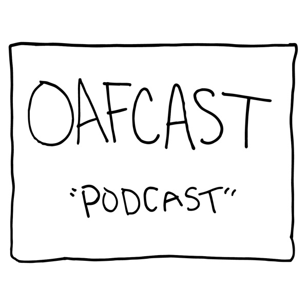 Oafcast