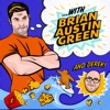 ...with Brian Austin Green podcast artwork