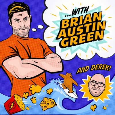 ...with Brian Austin Green podcast:Brian Austin Green