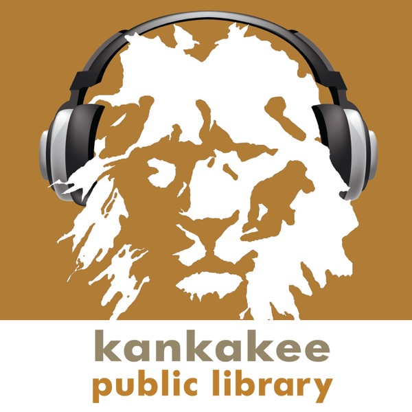 Kankakee Public Library Podcasts