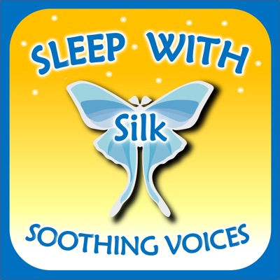Sleep with Silk: Soothing Voices:ASMR & Insomnia Network
