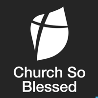 Church So Blessed podcast