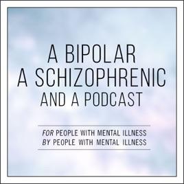 A Bipolar, a Schizophrenic, and a Podcast: Bonus Content