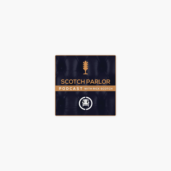 Scotch Parlor on Apple Podcasts