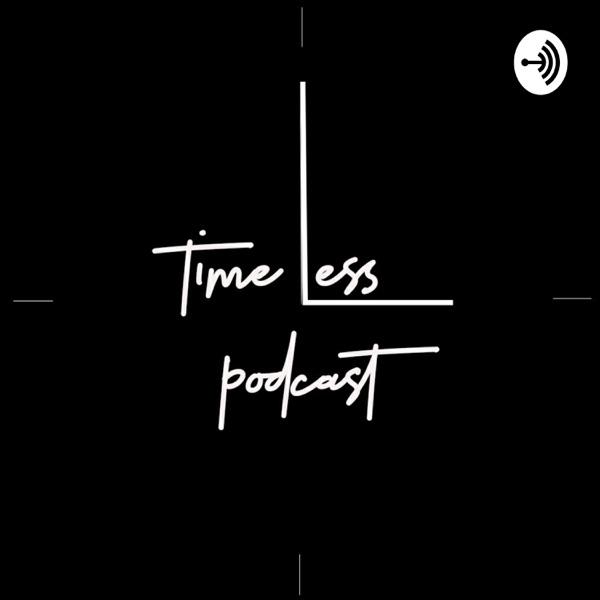 Timeless Podcast