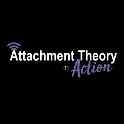 Attachment Theory in Action with Karen Doyle Buckwalter:Karen Doyle Buckwalter:Trauma & Attachment Center