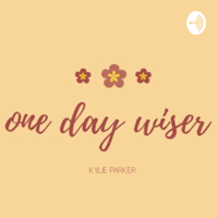 One Day Wiser podcast