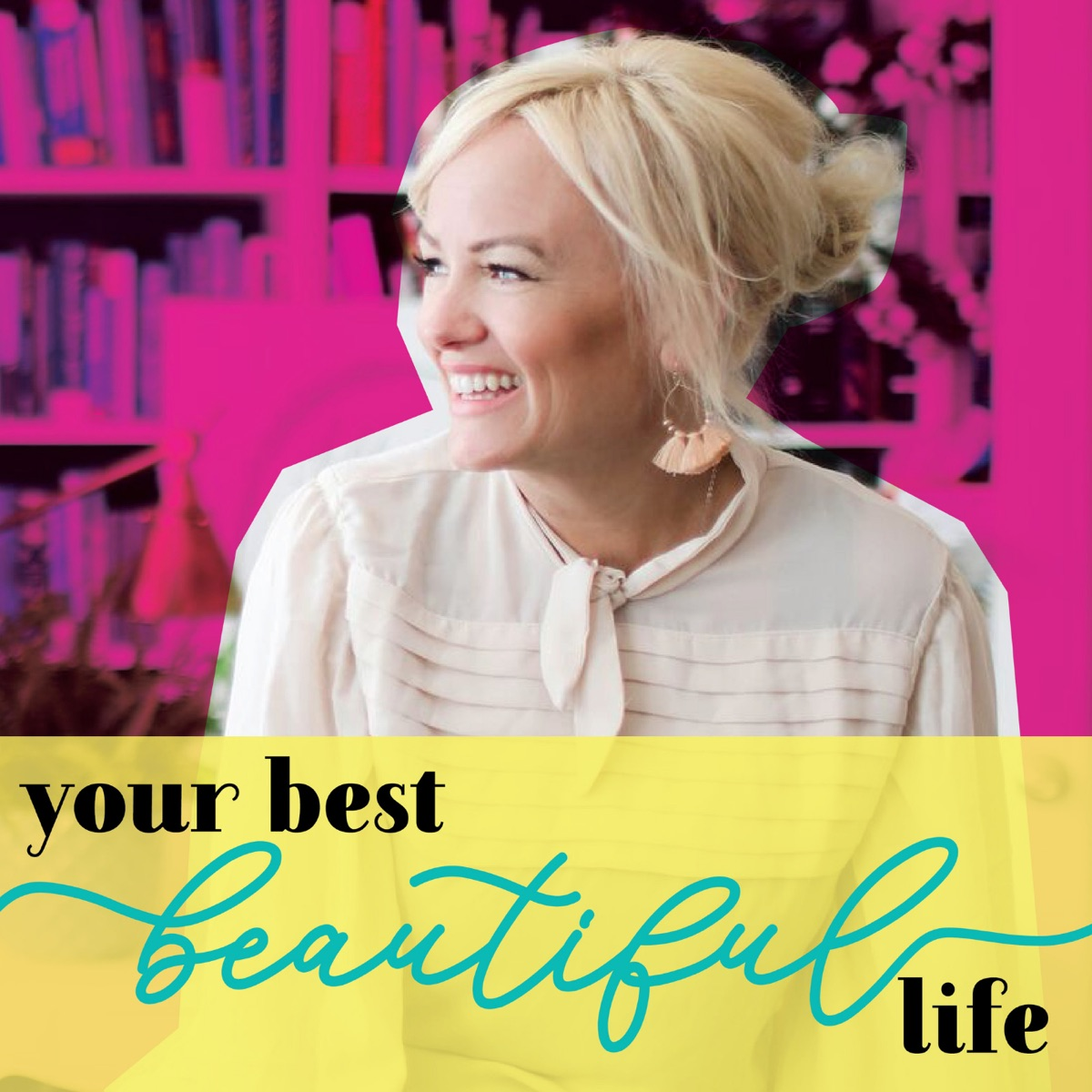 Your Best Beautiful Life