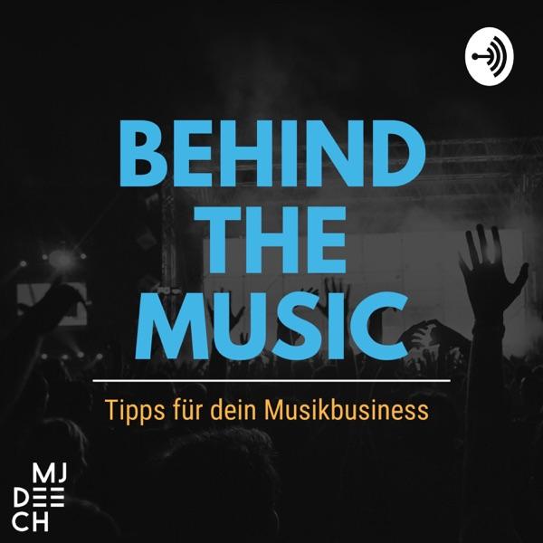 Behind The Music - Tipps für dein Musikbusiness