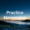 Practice Norwegian