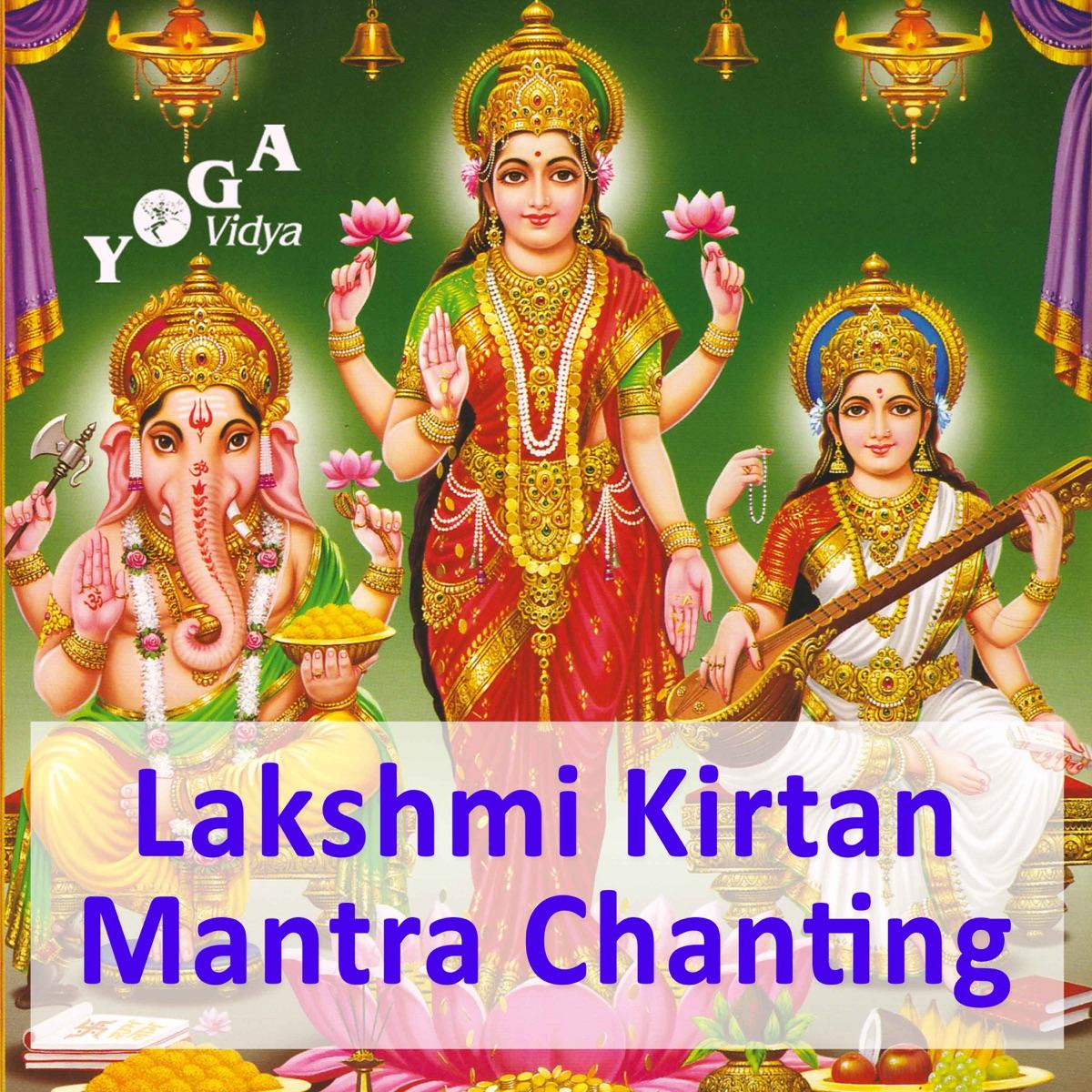 Lakshmi Mantra Recitation, Chanting and Kirtan