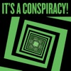 It's a Conspiracy! artwork