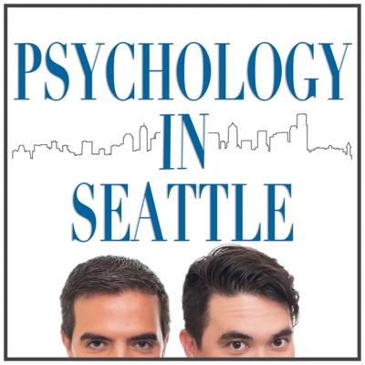 Psychology In Seattle Podcast