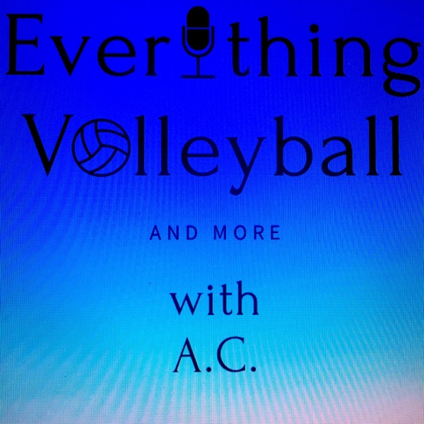 Everything Volleyball & More with AC