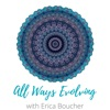 ALL WAYS EVOLVING with Erica Boucher artwork