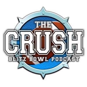 The Crush! Blitz Bowl Podcast
