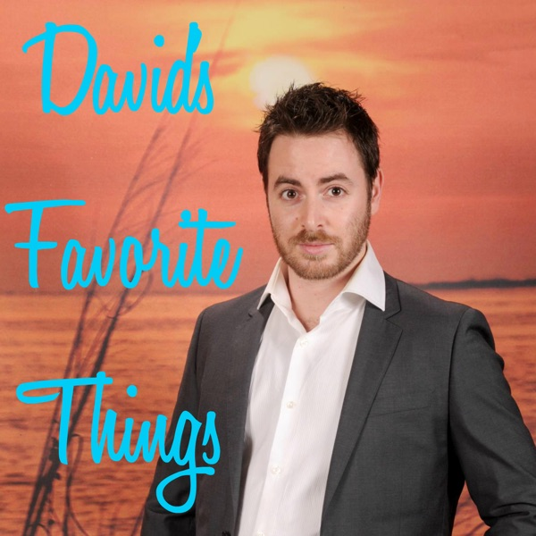 David's Favorite Things