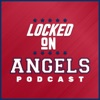 Locked On Angels - Daily Podcast On The Los Angeles Angels artwork
