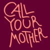 Call Your Mother artwork