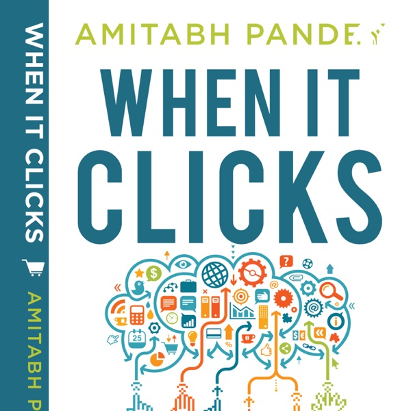 When It Clicks-Field Notes From India's E_Commerce Revolution