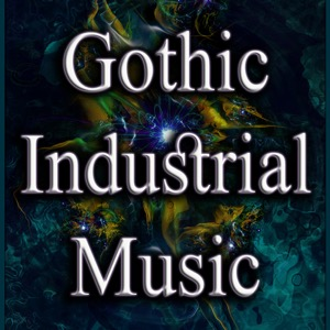 Gothic Industrial Music